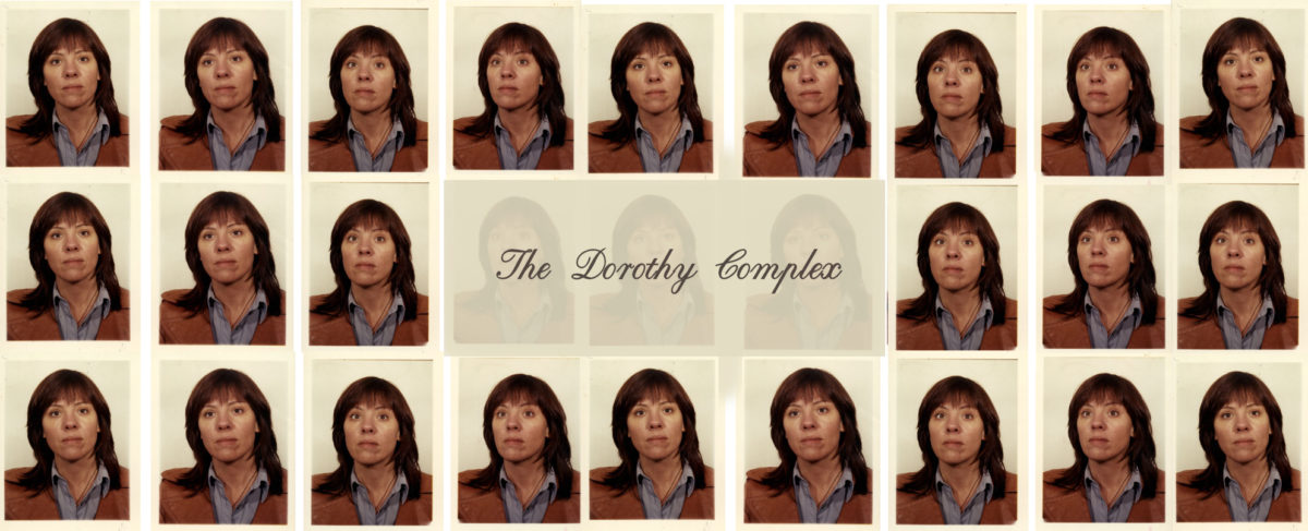 THE DOROTHY COMPLEX